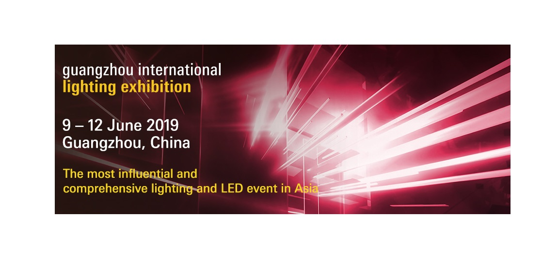 GUANGZHOU INTERNATIONAL EXHIBITIONS, 09-12 JUNE 2019